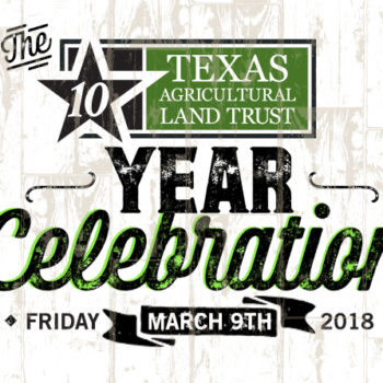 Texas Agricultural Land Trust 10 Year Celebration
