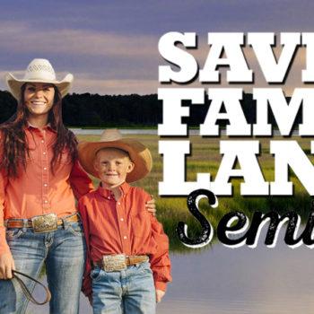Saving Family Lands Seminar 2018